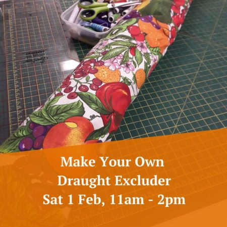 Make Your Own Draught Excluder – 1st February
